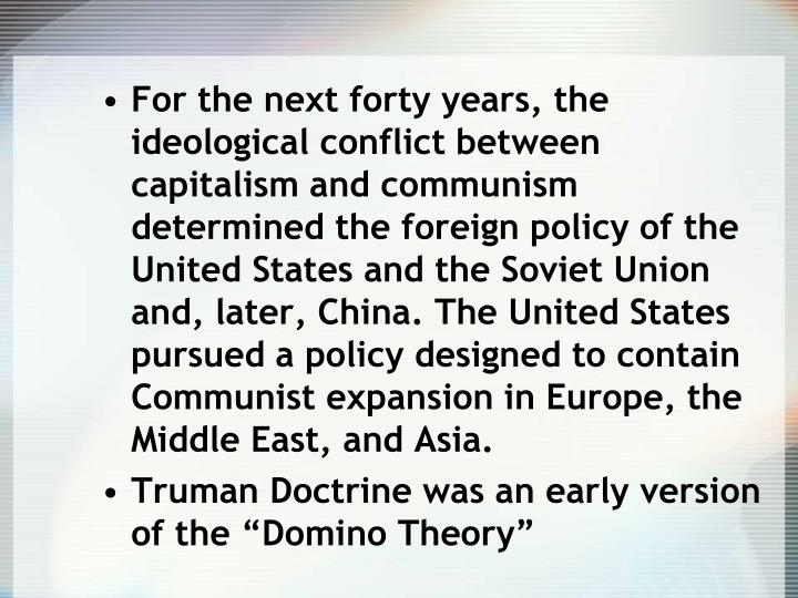 containing the spread of communism history essay When president harry s truman issued what came to be known as the truman doctrine in march 1947, he was outlining the basic foreign policy that the united states would use against the soviet union and communism for the next 44 years.