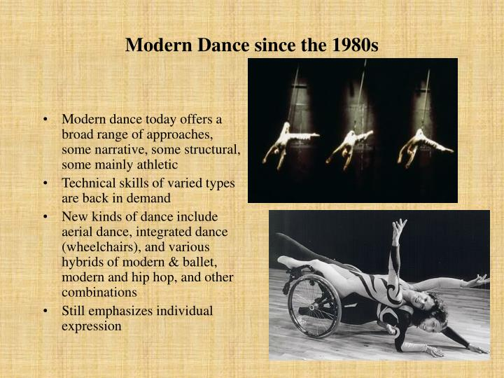 Modern Dance since the 1980s