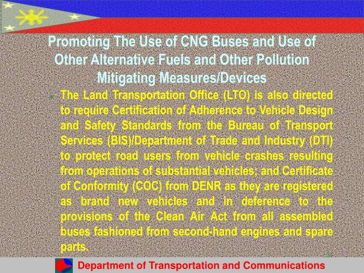 Promoting The Use of CNG Buses and Use of Other Alternative Fuels and Other Pollution Mitigating Measures/Devices