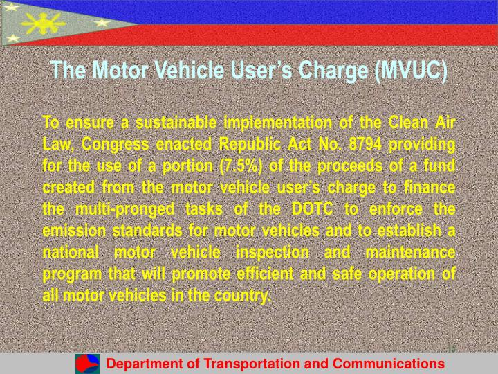 The Motor Vehicle User's Charge (MVUC)