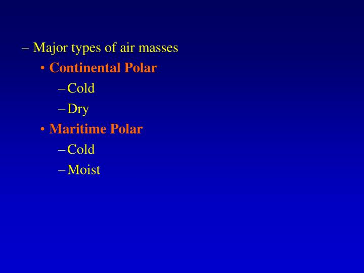 Major types of air masses