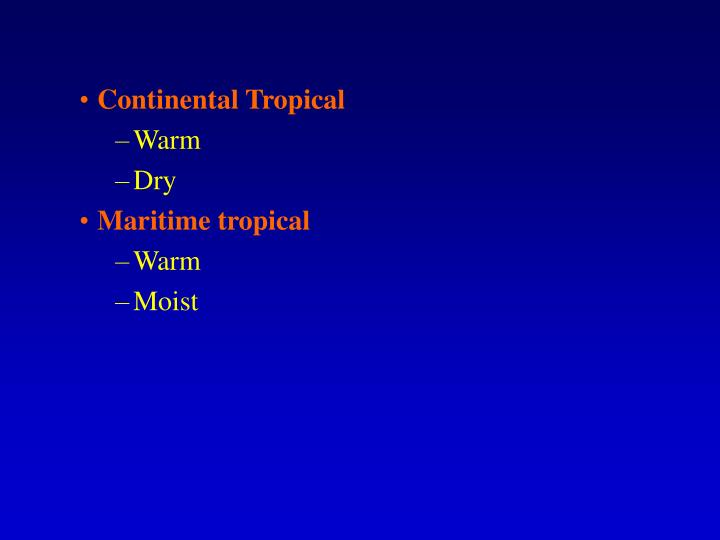 Continental Tropical