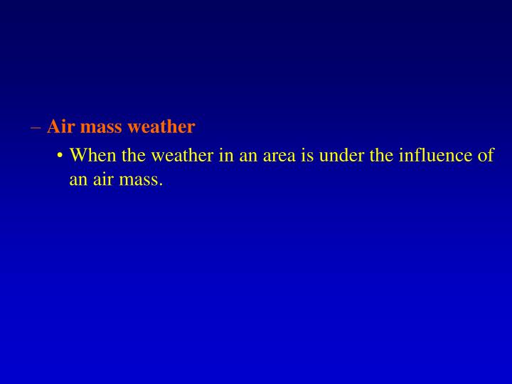 Air mass weather