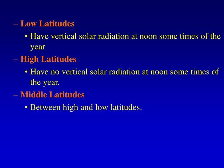 Low Latitudes