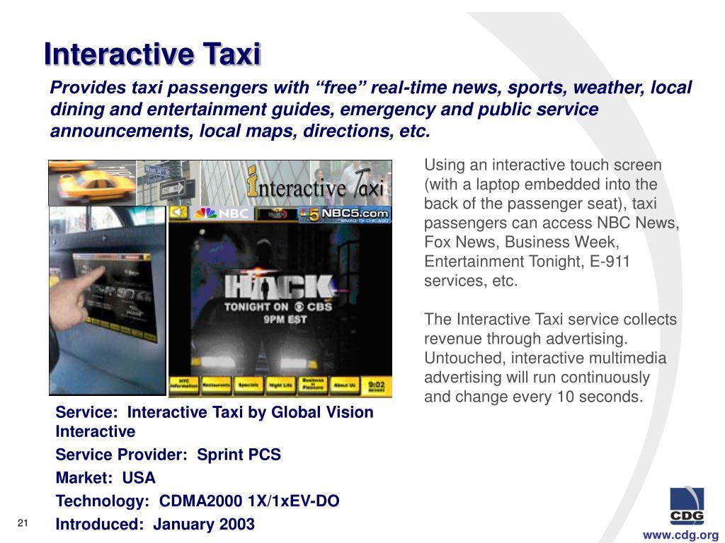 Interactive Taxi