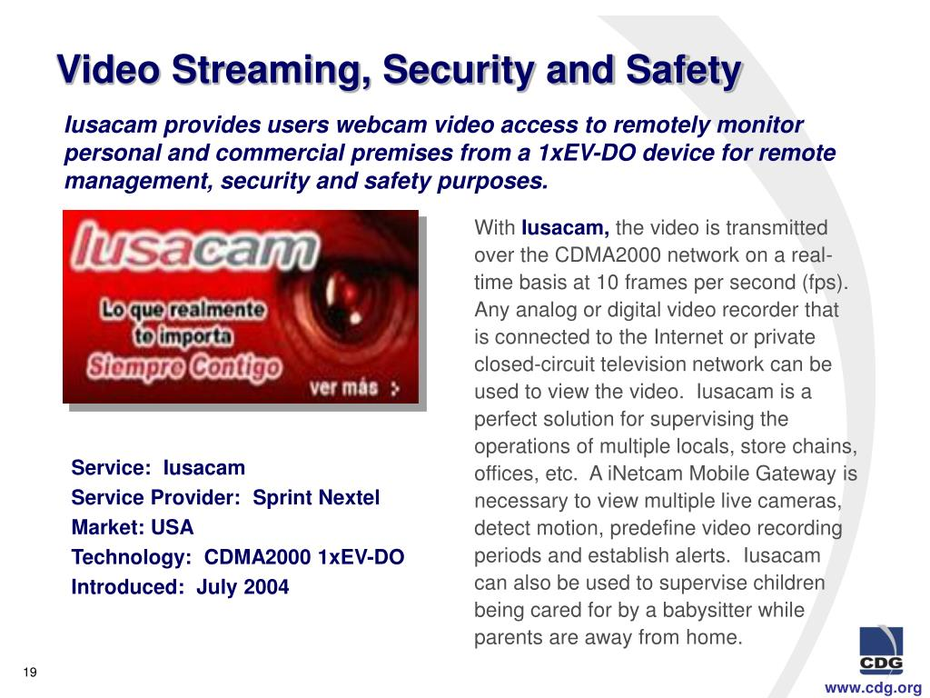 Video Streaming, Security and Safety