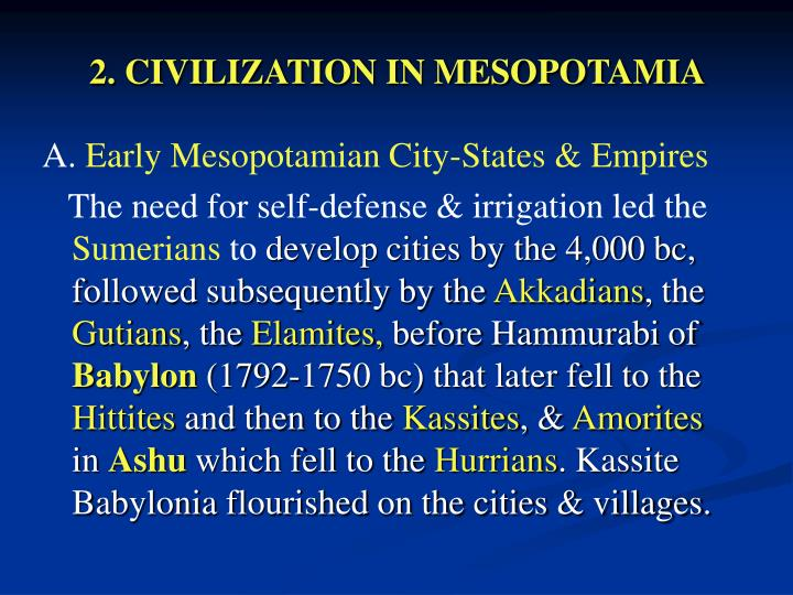 2. CIVILIZATION IN MESOPOTAMIA
