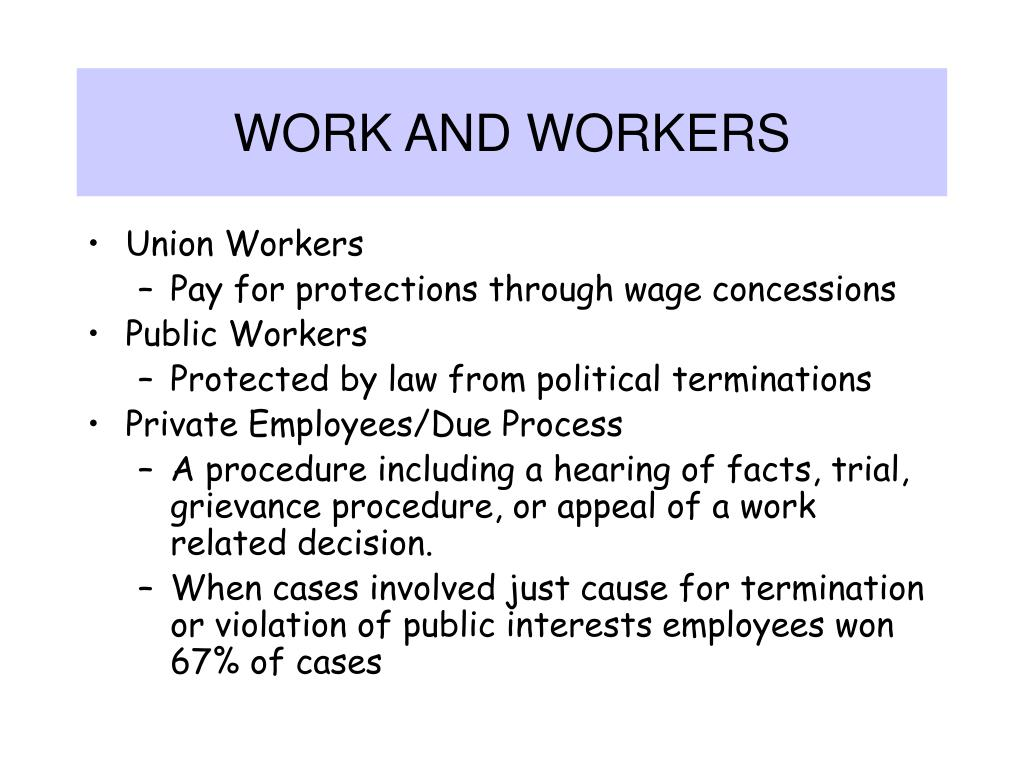 WORK AND WORKERS