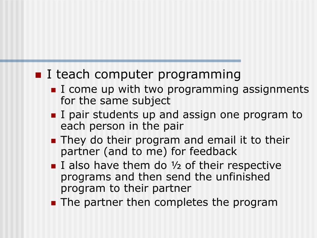 I teach computer programming