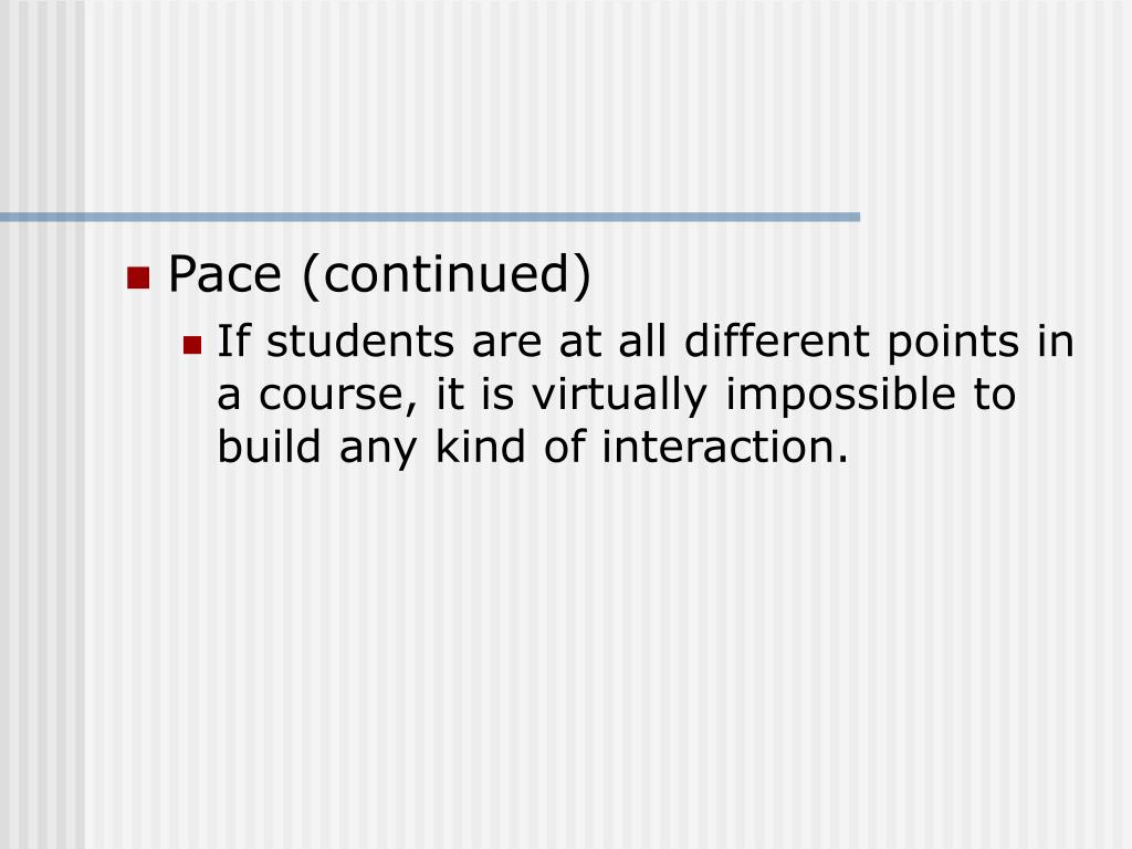 Pace (continued)