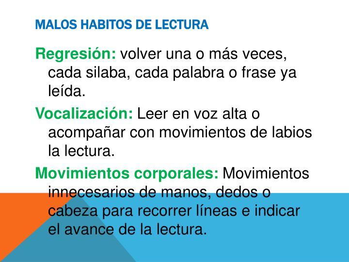 MALOS HABITOS DE LECTURA