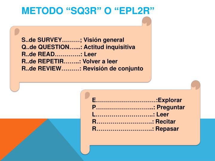 """METODO """"SQ3R"""" O """"EPL2R"""""""