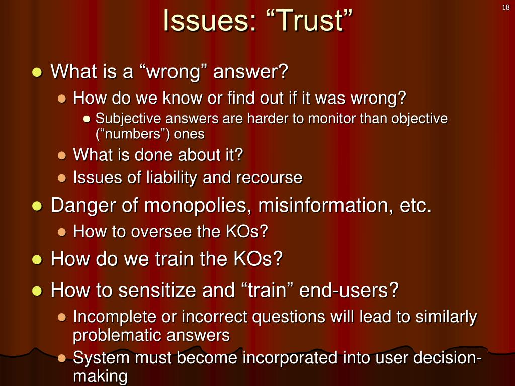 """Issues: """"Trust"""""""