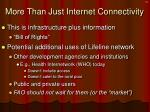 more than just internet connectivity