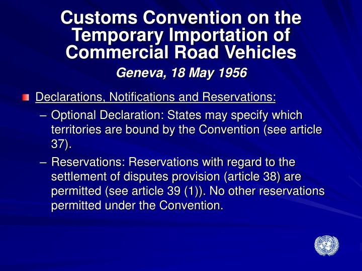 Customs Convention on the Temporary Importation of Commercial Road Vehicles