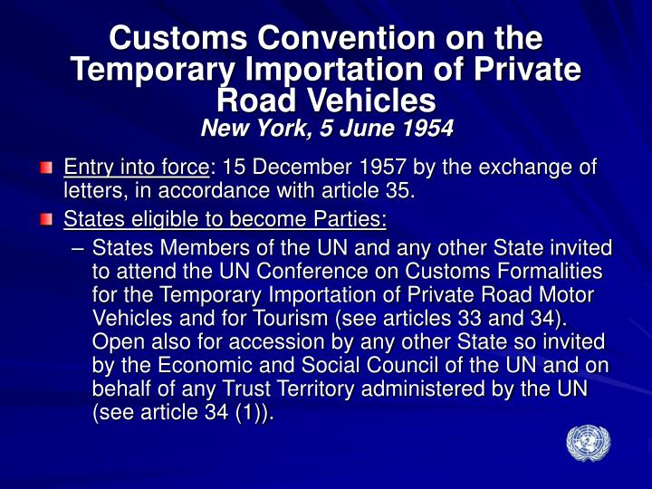 Customs Convention on the Temporary Importation of Private Road Vehicles