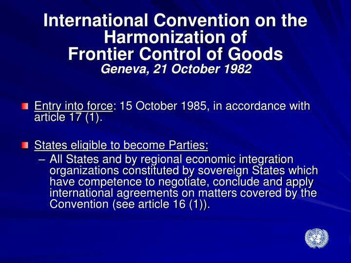 International Convention on the Harmonization of