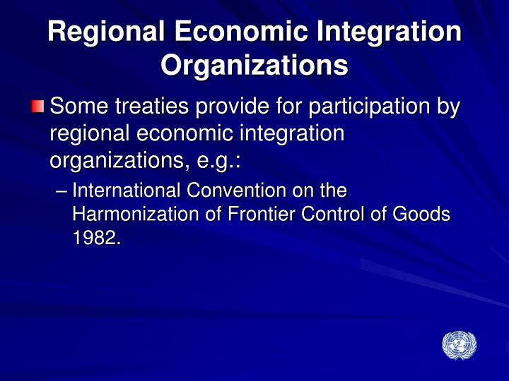Regional Economic Integration Organizations