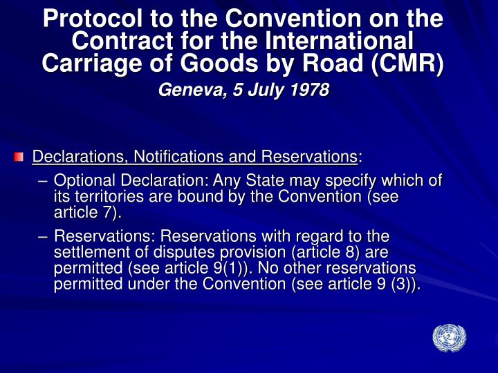 Protocol to the Convention on the Contract for the International Carriage of Goods by Road (CMR)