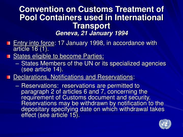 Convention on Customs Treatment of Pool Containers used in International Transport