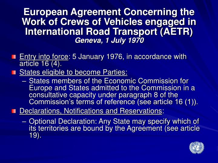 European Agreement Concerning the Work of Crews of Vehicles engaged in International Road Transport (AETR)