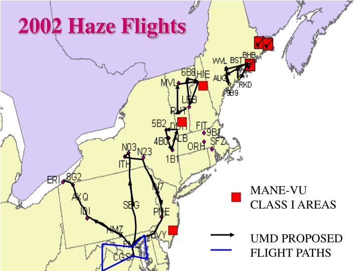 2002 Haze Flights