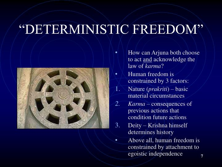 """""""DETERMINISTIC FREEDOM"""""""