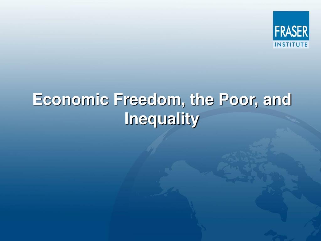 Economic Freedom, the Poor, and