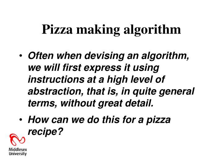 Pizza making algorithm