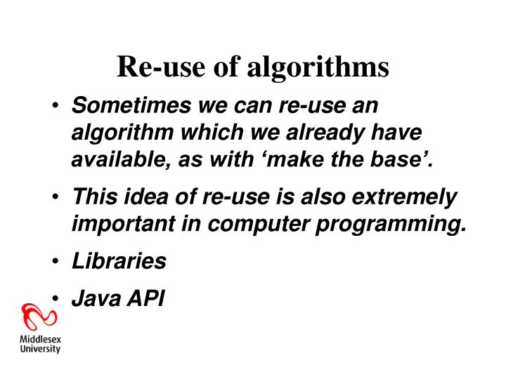 Re-use of algorithms