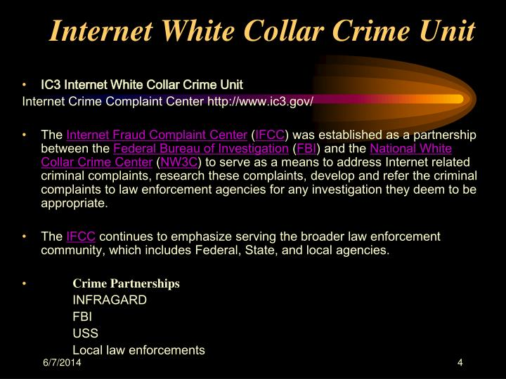 Internet White Collar Crime Unit