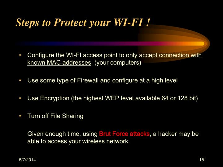 Steps to Protect your WI-FI !
