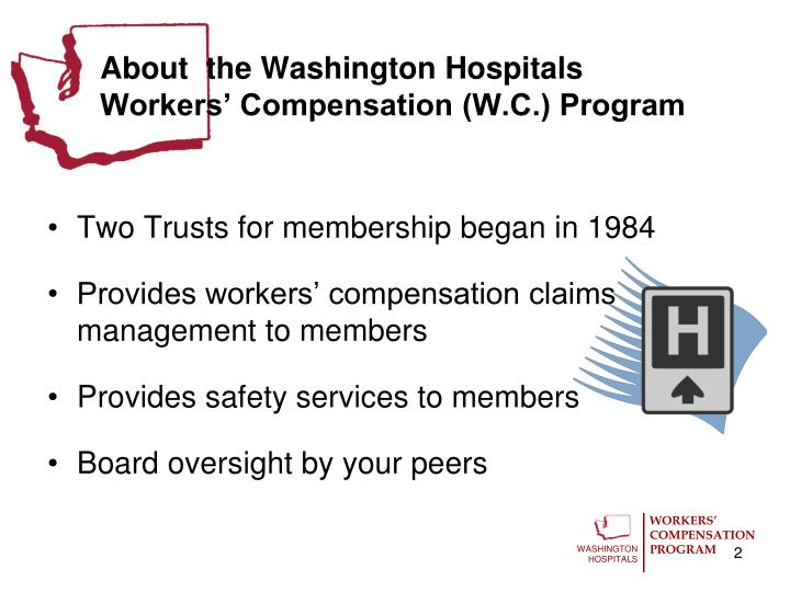About the washington hospitals workers compensation w c program