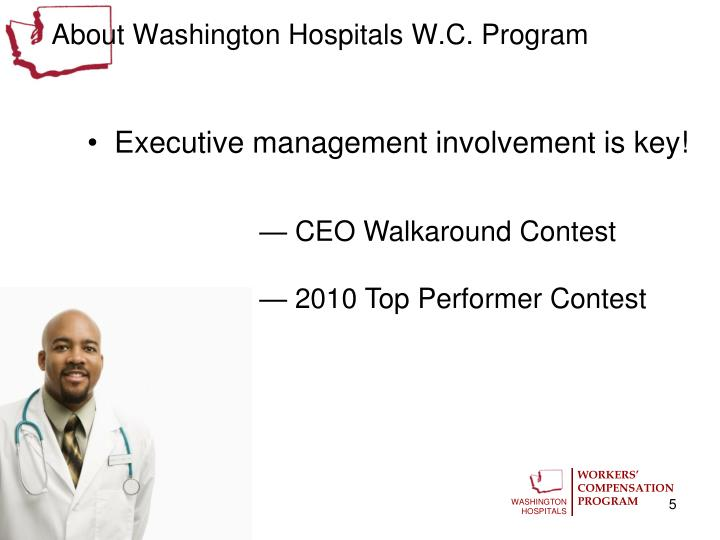 About Washington Hospitals W.C. Program