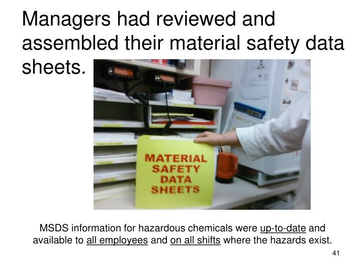 Managers had reviewed and assembled their material safety data sheets.