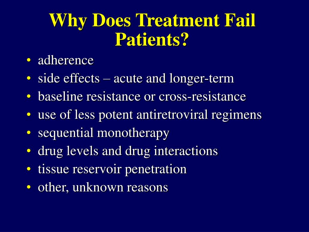 Why Does Treatment Fail Patients?