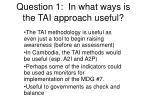 question 1 in what ways is the tai approach useful