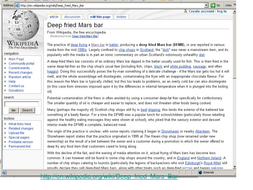 http://en.wikipedia.org/wiki/Deep_fried_Mars_Bar