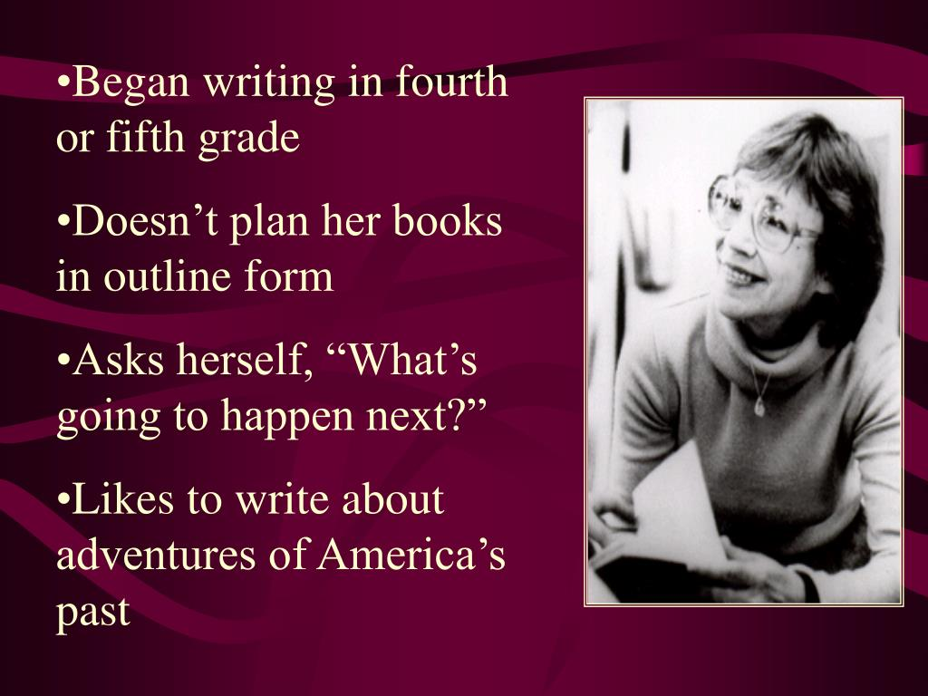 Began writing in fourth or fifth grade