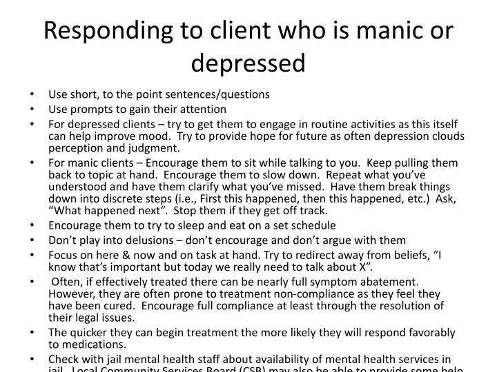 Responding to client who is manic or depressed
