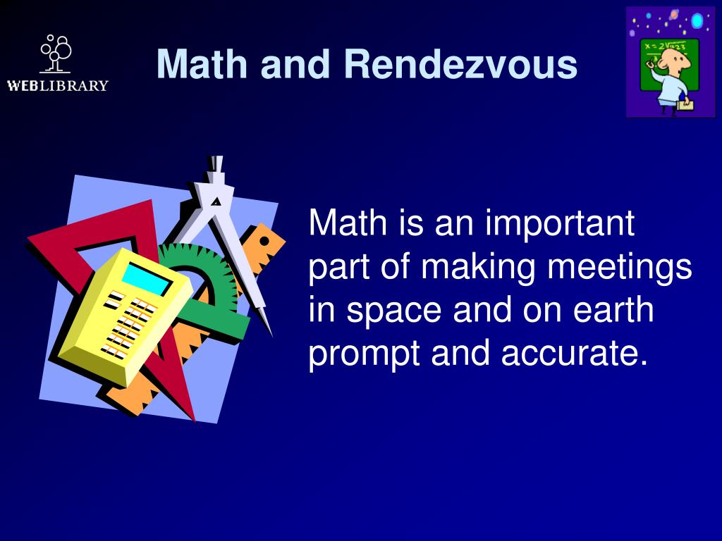 Math and Rendezvous