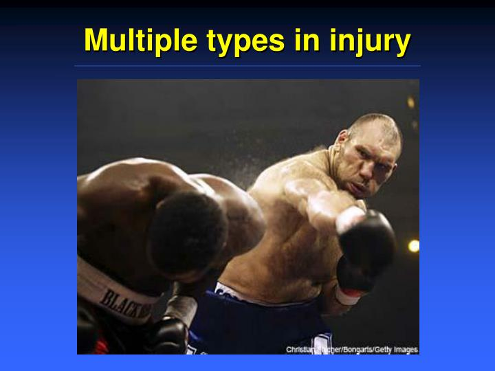 Multiple types in injury