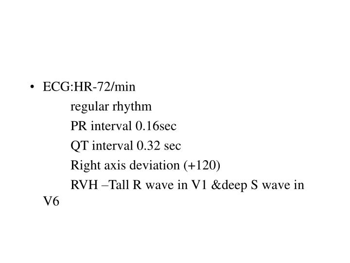 ECG:HR-72/min