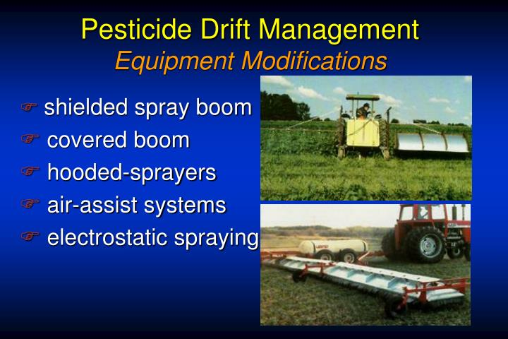 Pesticide Drift Management