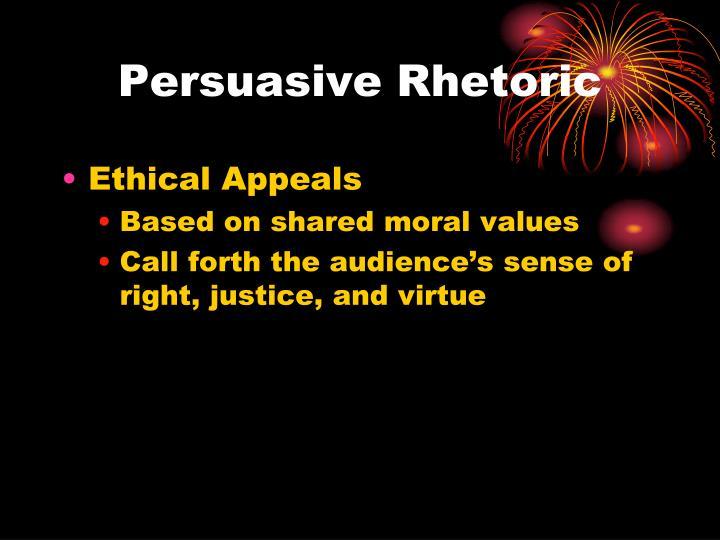 Persuasive Rhetoric