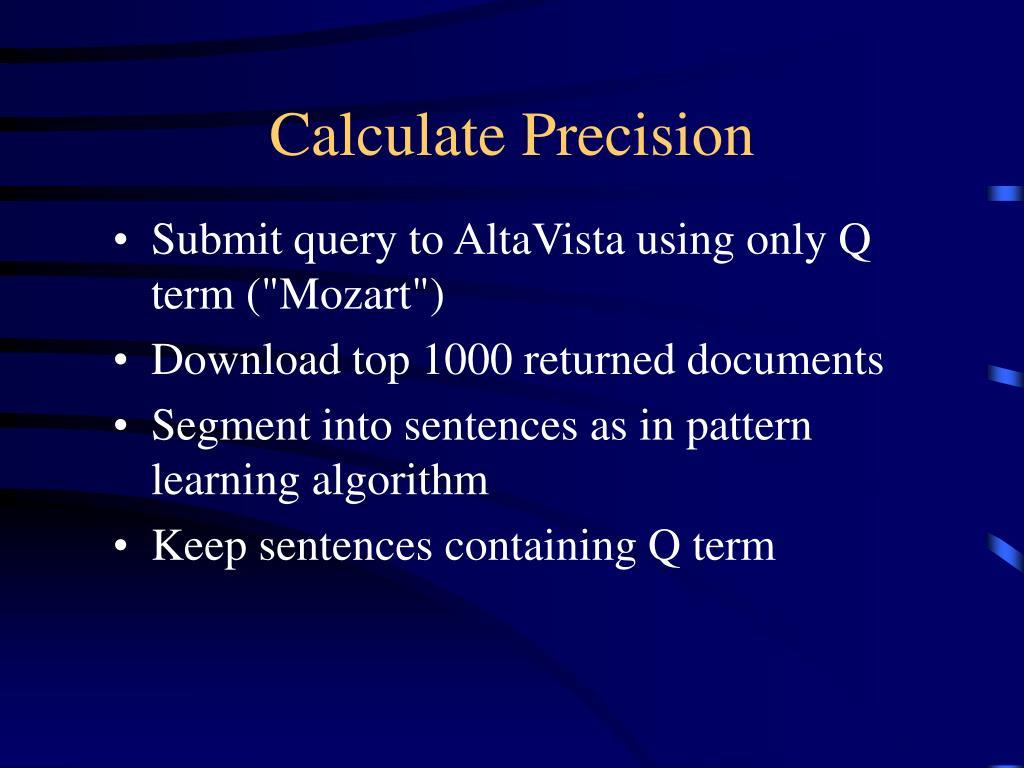 Calculate Precision