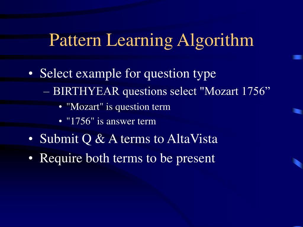 Pattern Learning Algorithm