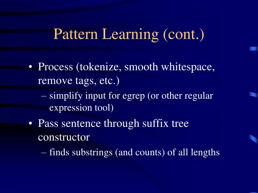 Pattern Learning (cont.)