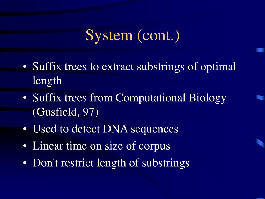 System (cont.)