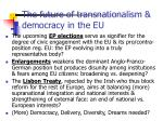 the future of transnationalism democracy in the eu
